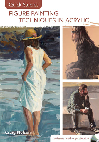 Figure Painting Techniques in Acrylic (Quick Studies) with Craig Nelson