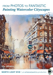From Photos to Fantastic:  Painting Watercolor Cityscapes with Iain Stewart