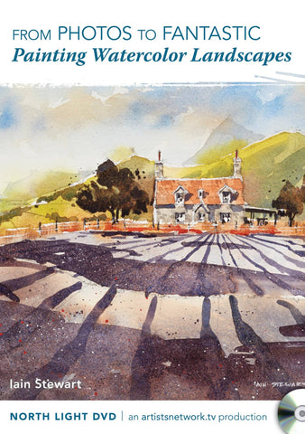 From Photos to Fantastic:  Painting Watercolor Landscapes with Iain Stewart