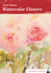 Jean Haines' Watercolor Flowers with Jean Haines