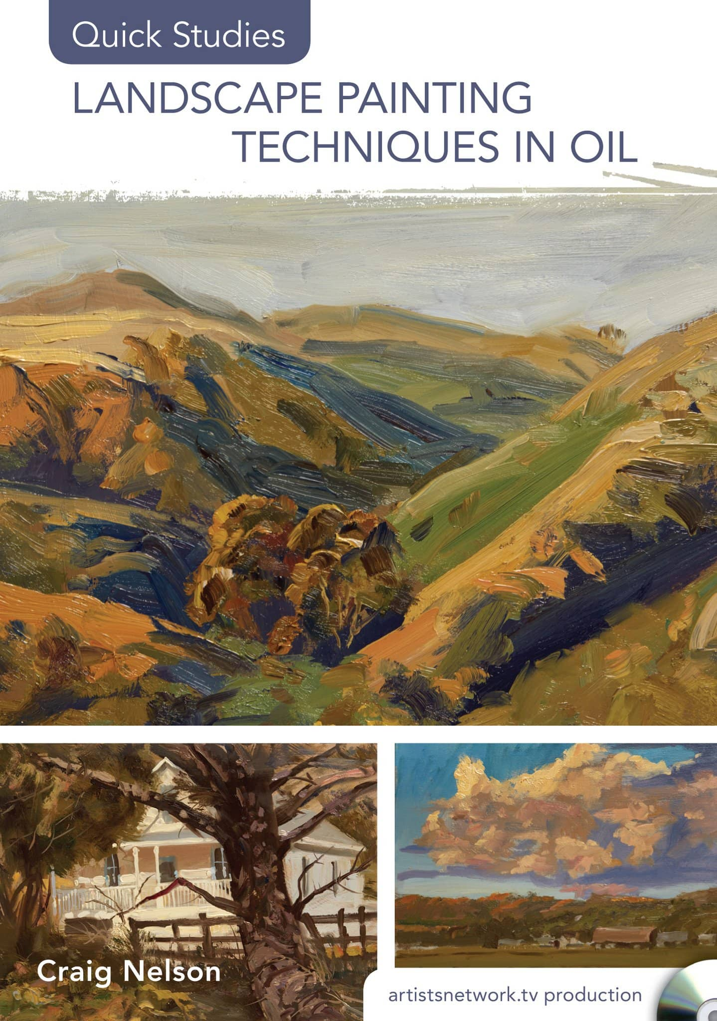Landscape Painting Techniques in Oil (Quick Studies) with Craig Nelson