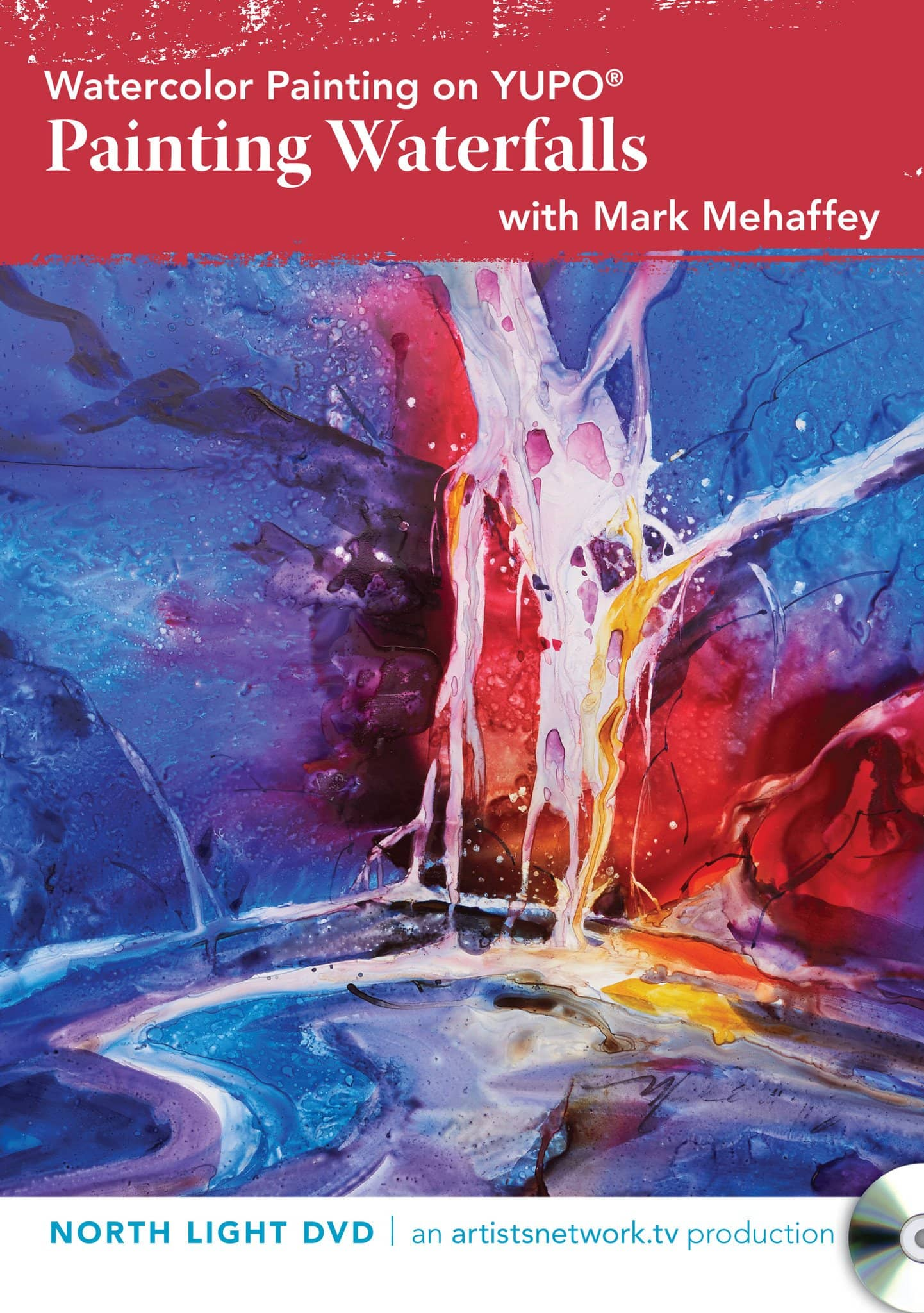 Watercolor Painting on Yupo:  Painting Waterfalls with Mark Mehaffey Art Instruction Video-DVD from Creative Catalyst