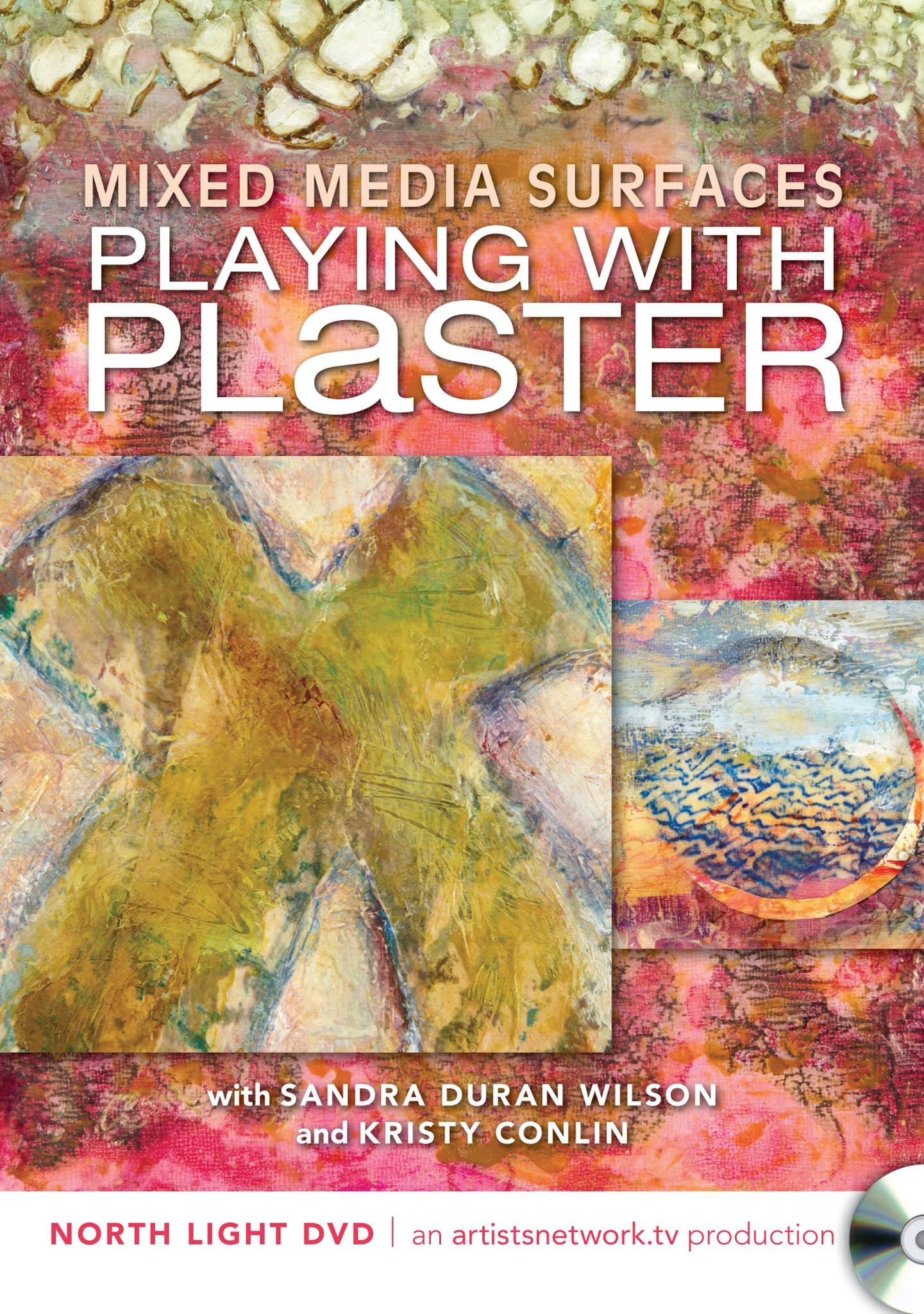 Mixed Media Surfaces:  Playing with Plaster with Sandra Duran Wilson & Kristy Conlin