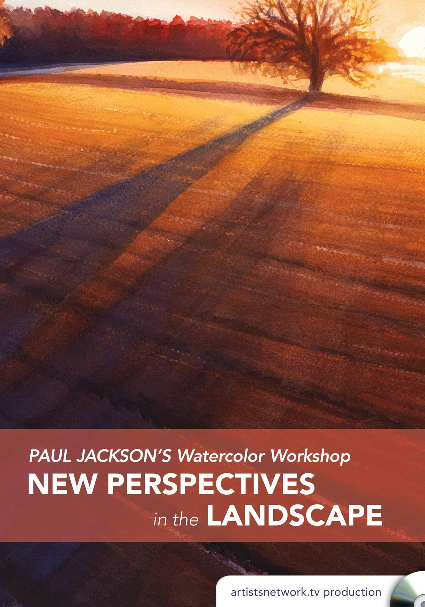 Paul Jackson's Watercolor Workshop:  New Perspectives in the Landscape