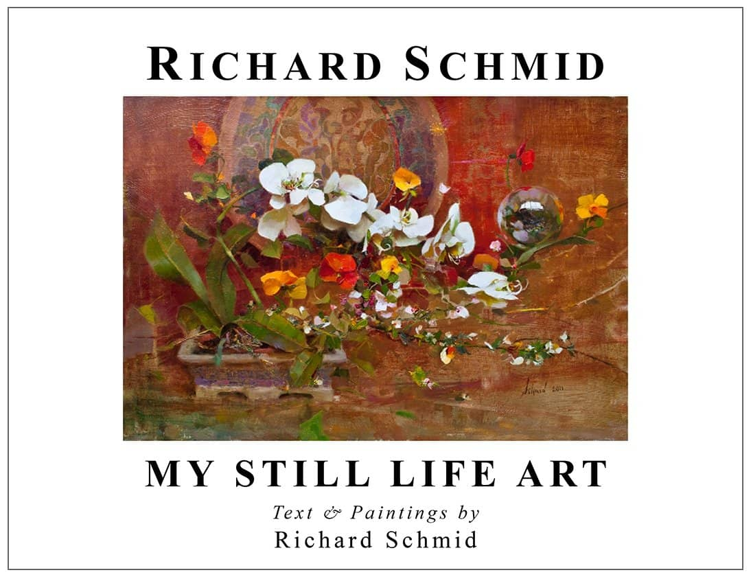 Richard Schmid: My Still Life Art