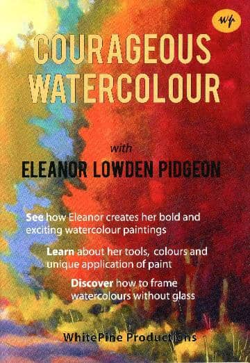 Courageous Watercolor with Eleanor Lowden Pidgeon Art Instruction Video-DVD from Creative Catalyst