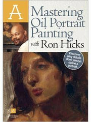Mastering Oil Portrait Painting with Ron Hicks