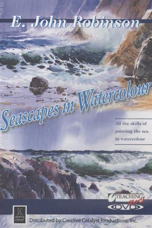Seascapes in Watercolour with E. John Robinson Art Instruction Video-DVD from Creative Catalyst