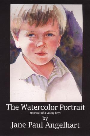 The Watercolor Portrait with Jane Angelhart Art Instruction Video-DVD from Creative Catalyst