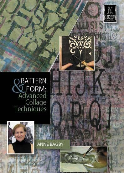 Pattern & Form: Advanced Collage Techniques with Anne Bagby Art Instruction Video-DVD from Creative Catalyst