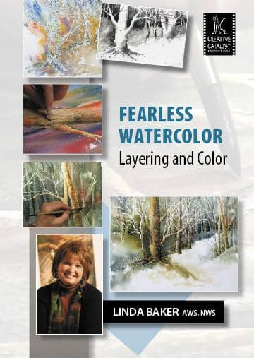 Fearless Watercolor: Layering and Color with Linda Baker Art Instruction Video-DVD from Creative Catalyst