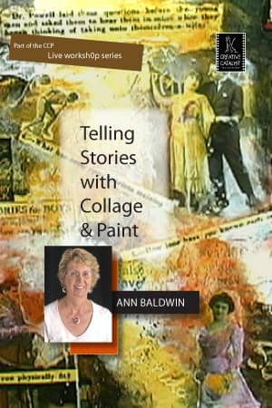 Telling Stories with Collage & Paint with Ann Baldwin Art Instruction Video-DVD from Creative Catalyst
