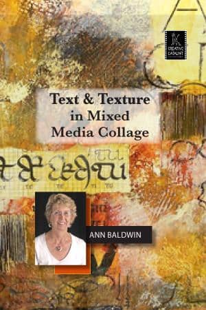 Text & Texture in Mixed Media Collage with Ann Baldwin Art Instruction Video-DVD from Creative Catalyst