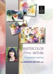 Watercolor from Within: Transparent Layering with Barbara Nechis