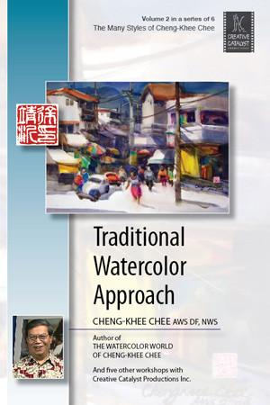 Traditional Watercolor Approach with Cheng-Khee Chee Art Instruction Video-DVD from Creative Catalyst
