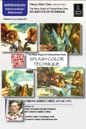 Splash Color Technique with Cheng-Khee Chee Art Instruction Video-DVD from Creative Catalyst