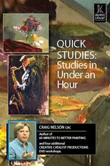 Quick Studies:  Studies in Under an Hour (in Oil) with Craig Nelson