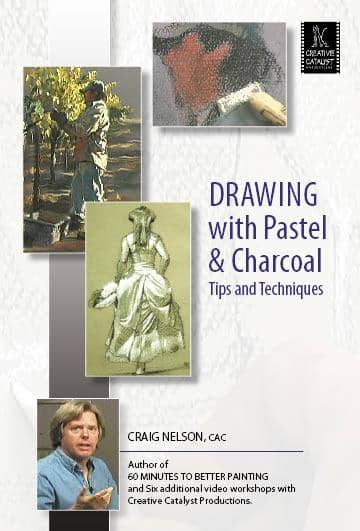 Drawing with Pastel and Charcoal: Tips and Techniques with Craig Nelson Art Instruction Video-DVD from Creative Catalyst