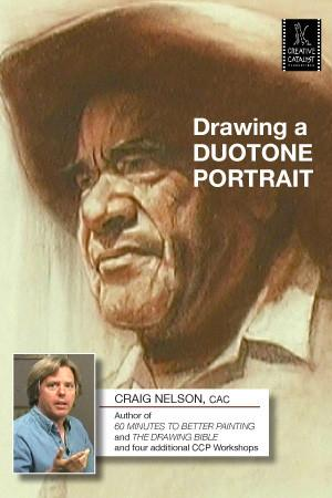 Drawing a Duotone Portrait with Craig Nelson Art Instruction Video-DVD from Creative Catalyst