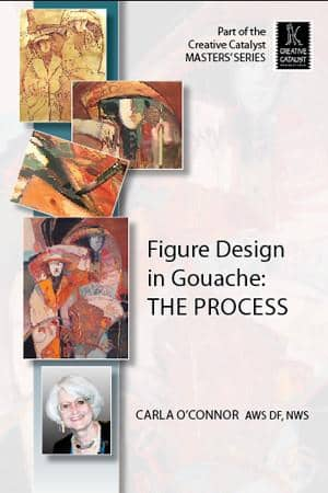 Figure Design in Gouache: The Process with Carla O'Connor Art Instruction Video-DVD from Creative Catalyst
