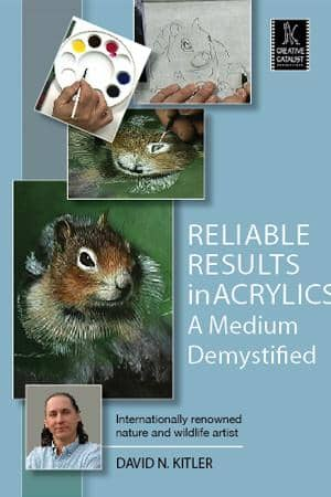 Reliable Results in Acrylics: A Medium Demystified with David Kitler