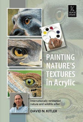 Painting Nature's Textures in Acrylic with David N. Kitler
