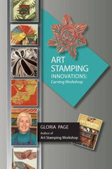 Art Stamping Innovations: Carving Workshop with Gloria Page