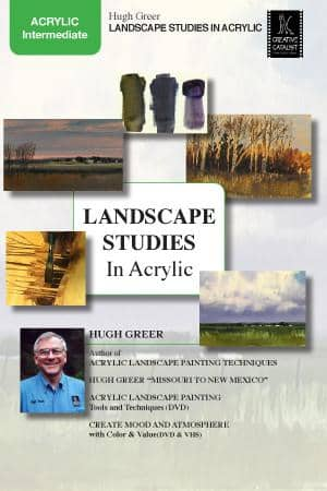 Landscape Studies in Acrylic with Hugh Greer Art Instruction Video-DVD from Creative Catalyst