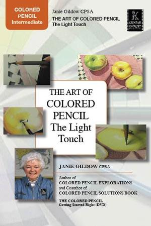 The Art of Colored Pencil: The Light Touch with Janie Gildow Art Instruction Video-DVD from Creative Catalyst