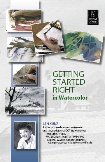 Getting Started Right in Watercolor with Jan Kunz Art Instruction Video-DVD from Creative Catalyst