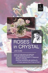 Roses in Crystal with Jan Kunz