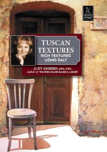 Tuscan Textures: Rich Textures Using Salt with Judy Morris Art Instruction Video-DVD from Creative Catalyst