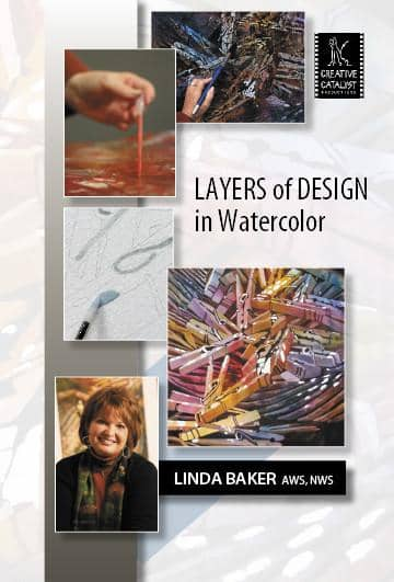 Layers of Design in Watercolor with Linda Baker Art Instruction Video-DVD from Creative Catalyst