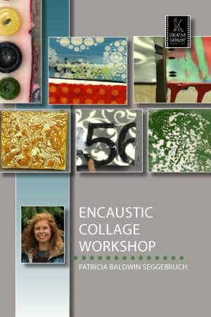 Encaustic Collage Workshop with Patricia Baldwin Seggebruch Art Instruction Video-DVD from Creative Catalyst