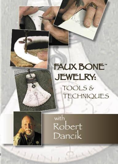 Faux Bone Jewelry: Tools & Techniques with Robert Dancik Art Instruction Video-DVD from Creative Catalyst