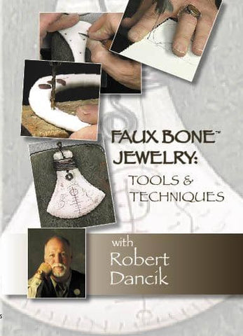 Faux Bone Jewelry: Tools & Techniques with Robert Dancik