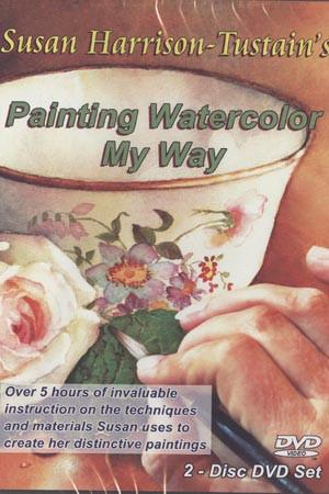 Painting Watercolor My Way with Susan Harrison-Tustain Art Instruction Video-DVD from Creative Catalyst