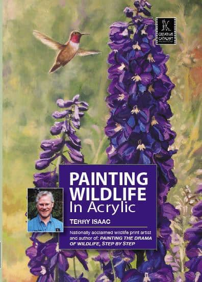 Painting Wildlife in Acrylic with Terry Isaac Art Instruction Video-DVD from Creative Catalyst
