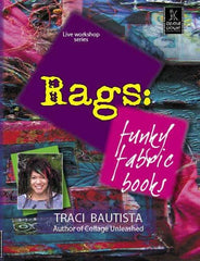 Retro Rags: Funky Fabric Books with Traci Bautista