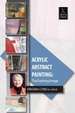 Acrylic Abstract Painting: The Evolving Image with Virginia Cobb Art Instruction Video-DVD from Creative Catalyst