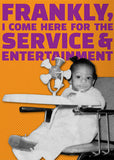 Service and Entertainment