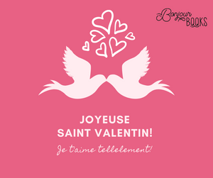 Words of Affirmation (en français) for this Valentine's Day