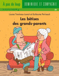 LES BÊTISES DES GRAND-PARENTS