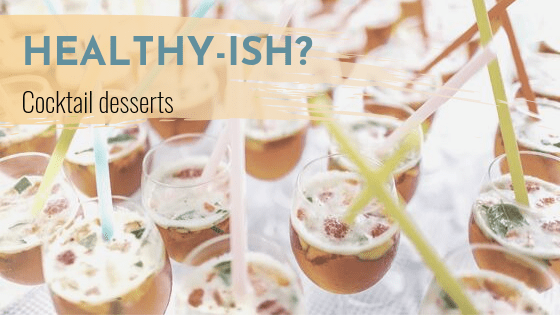 Two healthy-ish cocktail dessert recipes to liven your next party