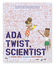 A product image of Ada Twist, Scientist