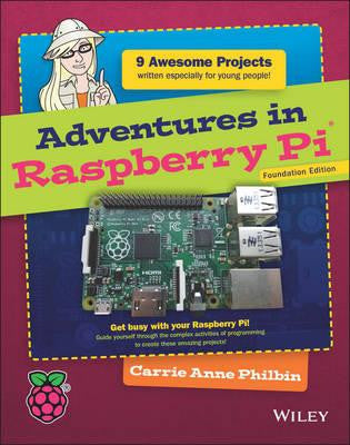 Adventures in Raspberry Pi - Foundation Edition
