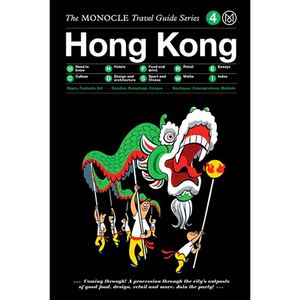 THE MONOCLE TRAVEL GUIDE HONG KONG