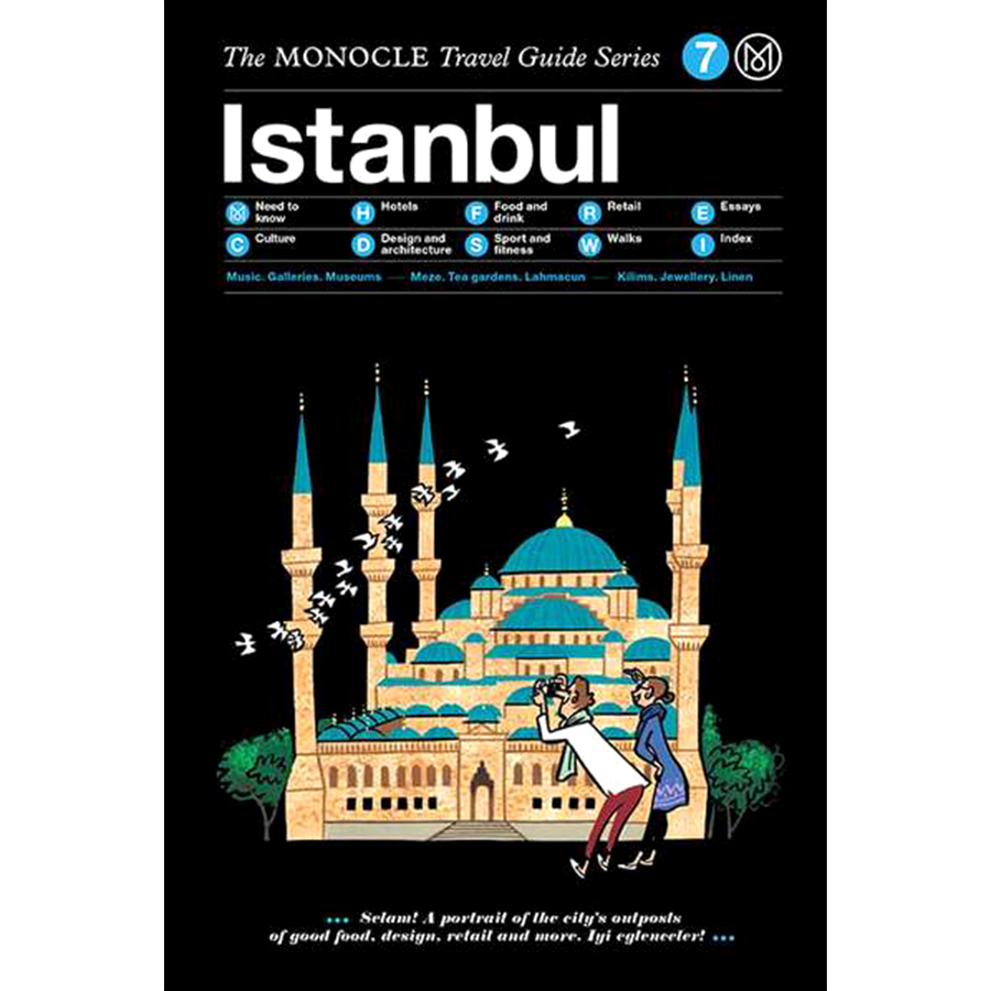 THE MONOCLE TRAVEL GUIDE ISTANBUL