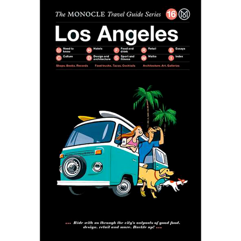 THE MONOCLE TRAVEL GUIDE LOS ANGELES