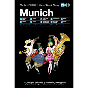 THE MONOCLE TRAVEL GUIDE MUNICH